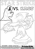 Activity page for kids with the Skylanders Swap Force main villain character KAOS and the magic element Skylander Star Strike. In this printout page for coloring (it can be colored online as well) Kaos is drawn with with both hands in front of his chest - with the fingers slightly bent. Kaos look as if he is frustrated, agry or annyoed. This kids activity page is ment to inspire creativity and make it easy for the yougest Skylanders Swap Force fans to make their own adventures with Star Strike and Kaos. The colouring sheet has room for drawings around / between Kaos and the Star Strike Skylander. Why is Kaos looking so frustrated on this apage? Did the Skylander Star Strike just rauin one of his evil plans? Is Kaos evel looking frustrated, perhaps he just came up with a new evil plan and he is thinking about how evil it is. It might also be the Star Strike skylander on the coloring page that is upsetting him! Make whatever story you want with this Skylanders Swap Force KAOS and Star Strike coloring print - with colorable letters! Lightcore printable kids sheet with a colorable Light Core varaint of the Start Strike Skylanders Swap Force figure. Star Strike is drawn with glowing eyes while turning around holding a weapon in each hand. Print and color this Skylanders Swap Force STAR STRIKE coloring sheet for kids that is drawn and made available by Loke Hansen (http://www.LokeHansen.com) based on an image from the Skylanders Swap Force PS3 game.