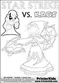 Colouring sheet with a clearly annoyed KAOS and Star Strike. Lightcore printable kids sheet with a colorable Light Core varaint of the Start Strike Skylanders Swap Force figure. Star Strike is drawn with glowing eyes while turning around holding a weapon in each hand. Print and color this Skylanders Swap Force STAR STRIKE coloring sheet for kids that is drawn and made available by Loke Hansen (http://www.LokeHansen.com) based on an image from the Skylanders Swap Force PS3 game.