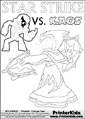 Coloring activity page with Kaos drawn with legs! This kids colouring sheet has a drawing of Kaos with Glumshanks legs as he is shown at te very end of the Skylanders Swap Force Game in a cut scene. The coloring page also show the Star Strike skylander and has colorable texts! Lightcore printable kids sheet with a colorable Light Core varaint of the Start Strike Skylanders Swap Force figure. Star Strike is drawn with glowing eyes while turning around holding a weapon in each hand. Print and color this Skylanders Swap Force STAR STRIKE coloring sheet for kids that is drawn and made available by Loke Hansen (http://www.LokeHansen.com) based on an image from the Skylanders Swap Force PS3 game.