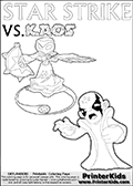 Printable or online coloring page designed with Kaos ( The Skylanders Villain ) and Star Strike on the same colouring sheet. The coloring page printout has Kaos draw as if he is about to attack. He is standing with his mouth open, and his arms arched forward as if he is about to jump someone - or something in a crazed evil attack! This kids coloring page has colorable texts ( STAR STRIKE and KAOS in upper case letters) in addition to the two popular Skylanders Swap Force universe characters. Magical coloring page for printing or coloring online with a Star Strike figure surrounded by a magic circle. Print and color this Skylanders Swap Force STAR STRIKE coloring sheet for kids that is drawn and made available by Loke Hansen (http://www.LokeHansen.com) inspired by a screenshot from the Skylanders Swap Force PS3 game while playing with the Star Strike figure.