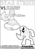 Coloring activity page with Kaos drawn with legs! This kids colouring sheet has a drawing of Kaos with Glumshanks legs as he is shown at te very end of the Skylanders Swap Force Game in a cut scene. The coloring page also show the Star Strike skylander and has colorable texts! Magical coloring page for printing or coloring online with a Star Strike figure surrounded by a magic circle. Print and color this Skylanders Swap Force STAR STRIKE coloring sheet for kids that is drawn and made available by Loke Hansen (http://www.LokeHansen.com) inspired by a screenshot from the Skylanders Swap Force PS3 game while playing with the Star Strike figure.
