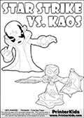 Colorable Skylanders Swap Force inspiration activity page with the magic element skylander Star Strike and the main villain called Kaos. Kaos is drawn slightly bent with an arm stretched out as if he is about to unleash some type of evil magic. There is hope though! The Skylander is there as well! What adventure will your young Skylanders Swap Force Fan be able to come up with based on these settings? Coloring page for printing or coloring online with a Star Strike figure drawn from the front. The Star Strike figure is drawn attacking with a weapon in each hand. Print and color this Skylanders Swap Force STAR STRIKE coloring sheet for kids that is drawn and made available by Loke Hansen (http://www.LokeHansen.com) inspired by a screenshot from the Skylanders Swap Force PS3 game while playing with the Star Strike figure.