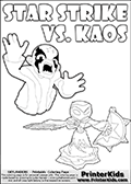 Inspirational adventure kick-starting kids coloring activity page with a scared looking Kaos and the Star Strike Skylander. The Kaos pose is based on one of the ending scenes in the Skylanders Swap Force game where a mountain of dark crystals are about to fall upon Kaos, but what adventure will your young Skylander fan be able to come up with? This printout colouring sheet has colorable text in addition to the two Skylanders figures for coloring! Coloring page for printing or coloring online with a Star Strike figure drawn from the front. The Star Strike figure is drawn attacking with a weapon in each hand. Print and color this Skylanders Swap Force STAR STRIKE coloring sheet for kids that is drawn and made available by Loke Hansen (http://www.LokeHansen.com) inspired by a screenshot from the Skylanders Swap Force PS3 game while playing with the Star Strike figure.
