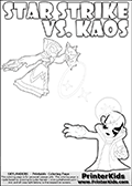 Adventure colouring sheet for kids with Kaos and the magic element skylander Star Strike. The kids printable page for coloring is ment to inspire small personalized stories about Kaos and the skylander Star Strike. With a little help from line art drawn figures, the story is sure to come out! The kids coloring page has both colorable text and characters. The Kaos figure for coloring has Kaos illustrated with Kaos holding his one arm out to the side with the other in front of him. Kaos has his head twisted just a little bit. Skylanders Swap Force kids colorable page  with a Star Strike figure drawn somewhat from the side while attacking with an amazing magical ability. The Star Strike figure is drawn attacking with magical energy shaped as stars, passing though a magical circle and ending in a magical orb. Print and color this Skylanders Swap Force STAR STRIKE coloring sheet for kids that is drawn and made available by Loke Hansen (http://www.LokeHansen.com) inspired by a screenshot from the Skylanders Swap Force PS3 game while playing with the Star Strike figure.