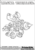 Printable or online colorable Skylanders Swap Force coloring page. This colouring sheet show the combination skylander MAGNA BUCKLER that has to be made by combining parts from other Skylanders Swap Force characters! MAGNA BUCKLER is drawn with the upper part of the MAGNA CHARGE Skylander and the lower part of the WASH BUCKLER Skylander. In this coloring page, the MAGNA BUCKLER skylander can be colored in full - as a complete skylander. The colouring page is drawn with a super thin line and has a colorable text with the MAGNA BUCKLER letters as well. Print and color this Skylanders Swap Force MAGNA BUCKLER coloring book page that is drawn and made available by Loke Hansen (http://www.LokeHansen.com) based on the original artwork of the Skylanders characters from the Skylanders Swap Force website. This coloring page variant has the highest amount of detail areas due to the thin drawing line used. Be sure to check the two other variants of this coloring page for more stroke (the line used to draw the MAGNA BUCKLER with) options.