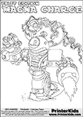 Printable or online colorable Skylanders Swap Force coloring page with the original swappable character MAGNA CHARGE. MAGNA CHARGE is a Skylander that can be bought and combined with other swappable Skylanders - the two parts MAGNA and CHARGE are in the same figure box! The colouring page is drawn with a super thin line and has a colorable text with the MAGNA CHARGE letters. Print and color this Skylanders Swap Force MAGNA CHARGE coloring print page that is drawn and made available by Loke Hansen (http://www.LokeHansen.com) based on the original artwork of the Skylanders characters from the Skylanders Swap Force website. This coloring page variant has the highest amount of detail areas due to the thin drawing line used. Be sure to check the two other variants of this coloring page for more stroke (the line used to draw the MAGNA CHARGE with) options.
