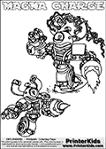 Printable or online colorable Skylanders Swap Force coloring page with two colorable variants of  the original swappable character MAGNA CHARGE. MAGNA CHARGE is a Skylander that can be bought and combined with other swappable Skylanders - the two parts MAGNA and CHARGE are in the same figure box! The colouring page is drawn with a thick line. This make the coloring page ideal for the youngest fans. The printable coloring page also have the skylander name as colorable text. Print and color this Skylanders Swap Force MAGNA CHARGE coloring print page that is drawn and made available by Loke Hansen (http://www.LokeHansen.com) based on the original artwork of the Skylanders characters from the Skylanders Swap Force website.