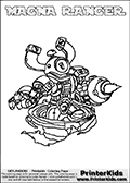If you are looking for printable coloring pages with Skylanders Swap Force figures or characters that has one or more parts from the MAGNA CHARGE skylander - then you have found one of the MANY printable coloring pages here at www.PrinterKids.com that has just that! This printable coloring page (that can be colored online via our website as well) show the Skylanders Swap Force figure combination MAGNA RANGER. MAGNA RANGER is drawn with the upper part of the MAGNA CHARGE Skylander and the lower part of the FREE RANGER Skylander in this coloring sheet. The MAGNA RANGER skylander parts are drawn so that the Skylander can be colored in full - as one character or figure. Print and color this Skylanders Swap Force MAGNA RANGER page that is drawn by Loke Hansen (http://www.LokeHansen.com) based on the original artwork of the Skylanders characters from the Skylanders Swap Force website. Be sure to check out the many other Skylanders Swap force coloring pages in our section!