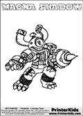 Printable and online colorable page for Skylanders Swap Force fans with the combination figure called MAGNA SHADOW. MAGNA SHADOW must be made by combining parts from other Skylanders Swap Force characters! MAGNA SHADOW is drawn with the upper part of the MAGNA CHARGE Skylander and the lower part of the TRAP SHADOW Skylander, the part used from each Skylander is used in the new skylanders name. In this coloring page, the MAGNA SHADOW skylander can be colored completely. The colouring page is drawn with a very thick line making it ideal for the youngest Skylanders Swap Force fans. The downside of the thick line is that some detail areas become unavailable for coloring. The coloring page has a colorable text with the MAGNA SHADOW letters as well. Print and color this Skylanders Swap Force MAGNA SHADOW coloring book page that is drawn and made available by Loke Hansen (http://www.LokeHansen.com) based on the original artwork of the Skylanders characters from the Skylanders Swap Force website. Be sure to check the two other variants of this coloring page for more line width options.