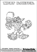 Freely available printable coloring page with the Skylanders Swap Force combined figure NIGHT ROUSER. This is one of the different printable coloring pages here at www.PrinterKids.com that have a colorable Skylanders Swap Force figure with one of more parts from the mysterious boxing themed skylander NIGHT SHIFT. This printable coloring sheet show the Skylanders Swap Force figure combination NIGHT ROUSER, that is drawn with the upper part of the NIGHT SHIFT Skylander holding a pair of boxing gloves and the lower part of the RUBBLE ROUSER Skylander. In this coloring page, the NIGHT ROUSER skylander is designed so it can be colored in full - as one complete character (a free browser based online coloring page version is available as well for mouse and touch devices!). Print and color this Skylanders Swap Force NIGHT ROUSER page that is drawn by Loke Hansen (http://www.LokeHansen.com) based on the original artwork of the Skylanders characters from the Skylanders Swap Force website. Be sure to check out the many other Skylanders Swap force coloring pages!
