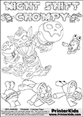 Printable or online colorable Skylanders Swap Force coloring page with the original swappable character NIGHT SHIFT and 6 Chompy figures (chompies that can be colored). Chompies are somewhat easy opponents players face in the different Skylanders games. NIGHT SHIFT is a Skylander that can be bought and combined with other swappable Skylanders - the two parts NIGHT and SHIFT are in the same figure box! The colouring page is drawn with a super thin line and has a colorable text with the NIGHT SHIFT and CHOMPY letters. Print and color this Skylanders Swap Force NIGHT SHIFT coloring print page that is drawn and made available by Loke Hansen (http://www.LokeHansen.com) based on the original artwork of the Skylanders characters from the Skylanders Swap Force website. This coloring page variant has the highest amount of detail areas due to the thin drawing line used. Be sure to check the two other variants of this coloring page for more stroke (the line used to draw the NIGHT SHIFT with) options.