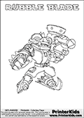 Printable colouring page with RUBBLE BLADE from Skylanders Swap Force. This  coloring page show the Skylanders Swap Force figure combination RUBBLE BLADE, that is drawn with the upper part of the RUBBLE ROUSER Skylander and the lower part of the FREEZE BLADE Skylander. In this coloring page, the RUBBLE BLADE skylander can be colored in full - as one complete character. The printable coloring sheet also include a colorable text name. Print and color this Skylanders Swap Force RUBBLE BLADE sheet that is drawn by Loke Hansen (http://www.LokeHansen.com) based on the original artwork of the Skylanders characters from the Skylanders Swap Force website.