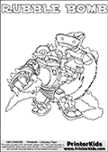 Skylanders Swap Force coloring page with RUBBLE BOMB. The RUBBLE BOMB Skylander figure cannot be bought as it is, it must be made by combining parts from RUBBLE ROUSER AND STINK BOMB! RUBBLE BOMB is drawn with the upper part of the RUBBLE ROUSER Skylander and the lower part of the STINK BOMB Skylander. In this coloring page, the RUBBLE BOMB skylander can be colored completely. The colouring page is drawn with a thin shaded line and has a colorable text with the RUBBLE BOMB letters as well. Print and color this Skylanders Swap Force RUBBLE BOMB coloring book page that is drawn and made available by Loke Hansen (http://www.LokeHansen.com) based on the original artwork of the Skylanders characters from the Skylanders Swap Force website. This line variant is the -editors choice- where detail areas and line appearance are in best balance. Be sure to check the two other variants of this coloring page for more stroke (the line used to draw the RUBBLE BOMB with) options.