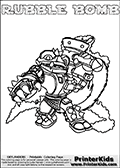 Printable and online colorable page for Skylanders Swap Force fans with the combination figure called RUBBLE BOMB. RUBBLE BOMB must be made by combining parts from other Skylanders Swap Force characters! RUBBLE BOMB is drawn with the upper part of the RUBBLE ROUSER Skylander and the lower part of the STINK BOMB Skylander, the part used from each Skylander is used in the new skylanders name. In this coloring page, the RUBBLE BOMB skylander can be colored completely. The colouring page is drawn with a very thick line making it ideal for the youngest Skylanders Swap Force fans. The downside of the thick line is that some detail areas become unavailable for coloring. The coloring page has a colorable text with the RUBBLE BOMB letters as well. Print and color this Skylanders Swap Force RUBBLE BOMB coloring book page that is drawn and made available by Loke Hansen (http://www.LokeHansen.com) based on the original artwork of the Skylanders characters from the Skylanders Swap Force website. Be sure to check the two other variants of this coloring page for more line width options.