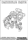 Skylanders Swap Force coloring page with RUBBLE RISE. The RUBBLE RISE Skylander figure cannot be bought as it is, it must be made by combining parts from RUBBLE ROUSER AND SPY RISE! RUBBLE RISE is drawn with the upper part of the RUBBLE ROUSER Skylander and the lower part of the SPY RISE Skylander. In this coloring page, the RUBBLE RISE skylander can be colored completely. The colouring page is drawn with a thin shaded line and has a colorable text with the RUBBLE RISE letters as well. Print and color this Skylanders Swap Force RUBBLE RISE coloring book page that is drawn and made available by Loke Hansen (http://www.LokeHansen.com) based on the original artwork of the Skylanders characters from the Skylanders Swap Force website. This line variant is the -editors choice- where detail areas and line appearance are in best balance. Be sure to check the two other variants of this coloring page for more stroke (the line used to draw the RUBBLE RISE with) options.