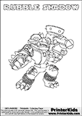 Skylanders Swap Force coloring page with RUBBLE SHADOW. The RUBBLE SHADOW Skylander figure cannot be bought as it is, it must be made by combining parts from RUBBLE ROUSER AND TRAP SHADOW! RUBBLE SHADOW is drawn with the upper part of the RUBBLE ROUSER Skylander and the lower part of the TRAP SHADOW Skylander. In this coloring page, the RUBBLE SHADOW skylander can be colored completely. The colouring page is drawn with a thin shaded line and has a colorable text with the RUBBLE SHADOW letters as well. Print and color this Skylanders Swap Force RUBBLE SHADOW coloring book page that is drawn and made available by Loke Hansen (http://www.LokeHansen.com) based on the original artwork of the Skylanders characters from the Skylanders Swap Force website. This line variant is the -editors choice- where detail areas and line appearance are in best balance. Be sure to check the two other variants of this coloring page for more stroke (the line used to draw the RUBBLE SHADOW with) options.
