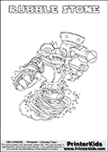 Printable colouring page with RUBBLE STONE from Skylanders Swap Force. This  coloring page show the Skylanders Swap Force figure combination RUBBLE STONE, that is drawn with the upper part of the RUBBLE ROUSER Skylander and the lower part of the DOOM STONE Skylander. In this coloring page, the RUBBLE STONE skylander can be colored in full - as one complete character. The printable coloring sheet also include a colorable text name. Print and color this Skylanders Swap Force RUBBLE STONE sheet that is drawn by Loke Hansen (http://www.LokeHansen.com) based on the original artwork of the Skylanders characters from the Skylanders Swap Force website.