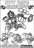 Printable or online colorable Skylanders Swap Force coloring page with the original swappable character SPY RISE and 6 Chompy figures (chompies that can be colored). Chompies are somewhat easy opponents players face in the different Skylanders games.  SPY RISE is a Skylander that can be bought and combined with other swappable Skylanders - the two parts SPY and RISE are in the same figure box! The colouring page is drawn with a thick line. This make the coloring page ideal for the youngest fans. The printable coloring page also have the skylander name and CHOMPY as colorable text. Print and color this Skylanders Swap Force SPY RISE coloring print page that is drawn and made available by Loke Hansen (http://www.LokeHansen.com) based on the original artwork of the Skylanders characters from the Skylanders Swap Force website.