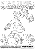 Skylanders Swap Force colouring sheet for kids with Chompies and a Star Strike figure drawn somewhat from the side. The Star Strike figure is drawn with a weapon in each hand, holding one diagonally downwards and the other diagonally upwards. Create your own battle story drawing with this inspirational kids printout. Add your own items and ideas to the coloring page, or color the 6 chompies and Star Strike just as you want the to look today! Print and color this Skylanders Swap Force STAR STRIKE coloring sheet for kids that is drawn and made available by Loke Hansen (http://www.LokeHansen.com) inspired by a screenshot from the Skylanders Swap Force PS3 game while playing with the Star Strike figure.
