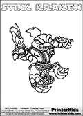 The coloring page is available as a coloring page to print and as an online coloring page. This colouring sheet is ment for Skylanders Swap Force fans and show the unique combination skylander called STINK KRAKEN. The Skylander cannot be bought as it is, it must be made by combining parts from other Skylanders Swap Force characters! STINK KRAKEN is drawn with the upper part of the STINK BOMB Skylander and the lower part of the FIRE KRAKEN Skylander, the part used from each Skylander is used in the new skylanders name. In this coloring page, the STINK KRAKEN skylander can be colored completely. The colouring page is drawn with a very thick line making it ideal for the youngest Skylanders Swap Force fans. The downside of the thick line is that some detail areas become unavailable for coloring. The coloring page has a colorable text with the STINK KRAKEN letters as well. Print and color this Skylanders Swap Force STINK KRAKEN coloring book page that is drawn and made available by Loke Hansen (http://www.LokeHansen.com) based on the original artwork of the Skylanders characters from the Skylanders Swap Force website. Be sure to check the two other variants of this coloring page for more line width options.