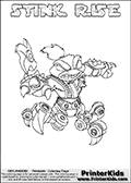 Skylanders Swap Force coloring page with STINK RISE. This Skylander cannot be bought as it is, it must be made by combining parts from other Skylanders Swap Force characters! STINK RISE is drawn with the upper part of the STINK BOMB Skylander and the lower part of the SPY RISE Skylander, the part used from each Skylander is used in the new skylanders name. In this coloring page, the STINK RISE skylander can be colored completely. The colouring page is drawn with a thin shaded line and has a colorable text with the STINK RISE letters as well. Print and color this Skylanders Swap Force STINK RISE coloring book page that is drawn and made available by Loke Hansen (http://www.LokeHansen.com) based on the original artwork of the Skylanders characters from the Skylanders Swap Force website. This line variant is the -editors choice- where detail areas and line appearance are in best balance. Be sure to check the two other variants of this coloring page for more stroke (the line used to draw the STINK RISE with) options.