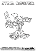 Skylanders Swap Force coloring page with STINK ROUSER. This Skylander cannot be bought as it is, it must be made by combining parts from other Skylanders Swap Force characters! STINK ROUSER is drawn with the upper part of the STINK BOMB Skylander and the lower part of the RUBBLE ROUSER Skylander, the part used from each Skylander is used in the new skylanders name. In this coloring page, the STINK ROUSER skylander can be colored completely. The colouring page is drawn with a thin shaded line and has a colorable text with the STINK ROUSER letters as well. Print and color this Skylanders Swap Force STINK ROUSER coloring book page that is drawn and made available by Loke Hansen (http://www.LokeHansen.com) based on the original artwork of the Skylanders characters from the Skylanders Swap Force website. This line variant is the -editors choice- where detail areas and line appearance are in best balance. Be sure to check the two other variants of this coloring page for more stroke (the line used to draw the STINK ROUSER with) options.