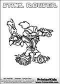 Printable and online colorable page for Skylanders Swap Force fans with the combination skylander called STINK ROUSER. The Skylander cannot be bought as it is, it must be made by combining parts from other Skylanders Swap Force characters! STINK ROUSER is drawn with the upper part of the STINK BOMB Skylander and the lower part of the RUBBLE ROUSER Skylander, the part used from each Skylander is used in the new skylanders name. In this coloring page, the STINK ROUSER skylander can be colored completely. The colouring page is drawn with a very thick line making it ideal for the youngest Skylanders Swap Force fans. The downside of the thick line is that some detail areas become unavailable for coloring. The coloring page has a colorable text with the STINK ROUSER letters as well. Print and color this Skylanders Swap Force STINK ROUSER coloring book page that is drawn and made available by Loke Hansen (http://www.LokeHansen.com) based on the original artwork of the Skylanders characters from the Skylanders Swap Force website. Be sure to check the two other variants of this coloring page for more line width options.