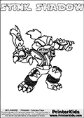 Printable and online colorable page for Skylanders Swap Force fans with the combination skylander called STINK SHADOW. The Skylander cannot be bought as it is, it must be made by combining parts from other Skylanders Swap Force characters! STINK SHADOW is drawn with the upper part of the STINK BOMB Skylander and the lower part of the TRAP SHADOW Skylander, the part used from each Skylander is used in the new skylanders name. In this coloring page, the STINK SHADOW skylander can be colored completely. The colouring page is drawn with a very thick line making it ideal for the youngest Skylanders Swap Force fans. The downside of the thick line is that some detail areas become unavailable for coloring. The coloring page has a colorable text with the STINK SHADOW letters as well. Print and color this Skylanders Swap Force STINK SHADOW coloring book page that is drawn and made available by Loke Hansen (http://www.LokeHansen.com) based on the original artwork of the Skylanders characters from the Skylanders Swap Force website. Be sure to check the two other variants of this coloring page for more line width options.
