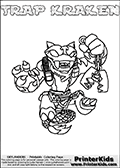 Printable and online colorable page for Skylanders Swap Force fans with the combination figure called TRAP KRAKEN. TRAP KRAKEN must be made by combining parts from other Skylanders Swap Force characters! TRAP KRAKEN is drawn with the upper part of the TRAP SHADOW Skylander and the lower part of the FIRE KRAKEN Skylander, the part used from each Skylander is used in the new skylanders name. In this coloring page, the TRAP KRAKEN skylander can be colored completely. The colouring page is drawn with a very thick line making it ideal for the youngest Skylanders Swap Force fans. The downside of the thick line is that some detail areas become unavailable for coloring. The coloring page has a colorable text with the TRAP KRAKEN letters as well. Print and color this Skylanders Swap Force TRAP KRAKEN coloring book page that is drawn and made available by Loke Hansen (http://www.LokeHansen.com) based on the original artwork of the Skylanders characters from the Skylanders Swap Force website. Be sure to check the two other variants of this coloring page for more line width options.