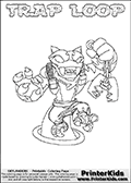 Skylanders Swap Force coloring page with TRAP LOOP. The TRAP LOOP Skylander figure cannot be bought as it is, it must be made by combining parts from TRAP SHADOW AND HOOT LOOP! TRAP LOOP is drawn with the upper part of the TRAP SHADOW Skylander and the lower part of the HOOT LOOP Skylander. In this coloring page, the TRAP LOOP skylander can be colored completely. The colouring page is drawn with a thin shaded line and has a colorable text with the TRAP LOOP letters as well. Print and color this Skylanders Swap Force TRAP LOOP coloring book page that is drawn and made available by Loke Hansen (http://www.LokeHansen.com) based on the original artwork of the Skylanders characters from the Skylanders Swap Force website. This line variant is the -editors choice- where detail areas and line appearance are in best balance. Be sure to check the two other variants of this coloring page for more stroke (the line used to draw the TRAP LOOP with) options.