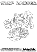 Printable or online colorable Skylanders Swap Force coloring page. This colouring sheet show the combination skylander TRAP RANGER that has to be made by combining parts from other Skylanders Swap Force characters! TRAP RANGER is drawn with the upper part of the TRAP SHADOW Skylander and the lower part of the FREE RANGER Skylander. In this coloring page, the TRAP RANGER skylander can be colored in full - as a complete skylander. The colouring page is drawn with a super thin line and has a colorable text with the TRAP RANGER letters as well. Print and color this Skylanders Swap Force TRAP RANGER coloring book page that is drawn and made available by Loke Hansen (http://www.LokeHansen.com) based on the original artwork of the Skylanders characters from the Skylanders Swap Force website. This coloring page variant has the highest amount of detail areas due to the thin drawing line used. Be sure to check the two other variants of this coloring page for more stroke (the line used to draw the TRAP RANGER with) options.