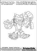 Printable or online colorable Skylanders Swap Force coloring page. This colouring sheet show the combination skylander TRAP ROUSER that has to be made by combining parts from other Skylanders Swap Force characters! TRAP ROUSER is drawn with the upper part of the TRAP SHADOW Skylander and the lower part of the RUBBLE ROUSER Skylander. In this coloring page, the TRAP ROUSER skylander can be colored in full - as a complete skylander. The colouring page is drawn with a super thin line and has a colorable text with the TRAP ROUSER letters as well. Print and color this Skylanders Swap Force TRAP ROUSER coloring book page that is drawn and made available by Loke Hansen (http://www.LokeHansen.com) based on the original artwork of the Skylanders characters from the Skylanders Swap Force website. This coloring page variant has the highest amount of detail areas due to the thin drawing line used. Be sure to check the two other variants of this coloring page for more stroke (the line used to draw the TRAP ROUSER with) options.