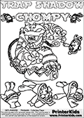 Printable or online colorable Skylanders Swap Force coloring page with the original swappable character TRAP SHADOW and 6 Chompy figures (chompies that can be colored). Chompies are somewhat easy opponents players face in the different Skylanders games.  TRAP SHADOW is a Skylander that can be bought and combined with other swappable Skylanders - the two parts TRAP and SHADOW are in the same figure box! The colouring page is drawn with a thick line. This make the coloring page ideal for the youngest fans. The printable coloring page also have the skylander name and CHOMPY as colorable text. Print and color this Skylanders Swap Force TRAP SHADOW coloring print page that is drawn and made available by Loke Hansen (http://www.LokeHansen.com) based on the original artwork of the Skylanders characters from the Skylanders Swap Force website.