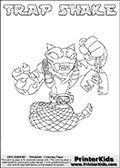 Printable or online colorable Skylanders Swap Force coloring page. This colouring sheet show the combination skylander TRAP SHAKE that has to be made by combining parts from other Skylanders Swap Force characters! TRAP SHAKE is drawn with the upper part of the TRAP SHADOW Skylander and the lower part of the RATTLE SHAKE Skylander. In this coloring page, the TRAP SHAKE skylander can be colored in full - as a complete skylander. The colouring page is drawn with a super thin line and has a colorable text with the TRAP SHAKE letters as well. Print and color this Skylanders Swap Force TRAP SHAKE coloring book page that is drawn and made available by Loke Hansen (http://www.LokeHansen.com) based on the original artwork of the Skylanders characters from the Skylanders Swap Force website. This coloring page variant has the highest amount of detail areas due to the thin drawing line used. Be sure to check the two other variants of this coloring page for more stroke (the line used to draw the TRAP SHAKE with) options.