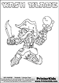 Skylanders Swap Force coloring page with WASH BLADE. The WASH BLADE Skylander figure cannot be bought as it is, it must be made by combining parts from WASH BUCKLER and FREEZE BLADE! WASH BLADE is drawn with the upper part of the WASH BUCKLER Skylander and the lower part of the FREEZE BLADE Skylander. In this coloring page, the WASH BLADE skylander can be colored completely. The colouring page is drawn with a thin shaded line and has a colorable text with the WASH BLADE letters as well. Print and color this Skylanders Swap Force WASH BLADE coloring book page that is drawn and made available by Loke Hansen (http://www.LokeHansen.com) based on the original artwork of the Skylanders characters from the Skylanders Swap Force website. This line variant is the -editors choice- where detail areas and line appearance are in best balance. Be sure to check the two other variants of this coloring page for more stroke (the line used to draw the WASH BLADE with) options.