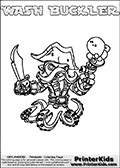 Coloring page with WASH BUCKLER from the 2013 Skylanders game called Skylanders Swap Force. The Skylanders Swap Force universe offer new unique characters that can be combined into even more characters. The Skylanders character in this coloring print - WASH BUCKLER is a standard character and has no parts from other Skylanders characters. It can however replace either the upper or lower body with that of another Skylanders character. This coloring page for printing show the Skylander in full. Print and color this Skylanders Swap Force WASH BUCKLER page that is drawn by Loke Hansen (http://www.LokeHansen.com) based on the original artwork of the Skylanders characters.