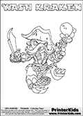 Skylanders Swap Force coloring page with WASH KRAKEN. The WASH KRAKEN Skylander figure cannot be bought as it is, it must be made by combining parts from WASH BUCKLER and FIRE KRAKEN! WASH KRAKEN is drawn with the upper part of the WASH BUCKLER Skylander and the lower part of the FIRE KRAKEN Skylander. In this coloring page, the WASH KRAKEN skylander can be colored completely. The colouring page is drawn with a thin shaded line and has a colorable text with the WASH KRAKEN letters as well. Print and color this Skylanders Swap Force WASH KRAKEN coloring book page that is drawn and made available by Loke Hansen (http://www.LokeHansen.com) based on the original artwork of the Skylanders characters from the Skylanders Swap Force website. This line variant is the -editors choice- where detail areas and line appearance are in best balance. Be sure to check the two other variants of this coloring page for more stroke (the line used to draw the WASH KRAKEN with) options.