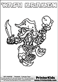 Printable and online colorable page for Skylanders Swap Force fans with the combination figure called WASH KRAKEN. WASH KRAKEN must be made by combining parts from other Skylanders Swap Force characters! WASH KRAKEN is drawn with the upper part of the WASH BUCKLER Skylander and the lower part of the FIRE KRAKEN Skylander, the part used from each Skylander is used in the new skylanders name. In this coloring page, the WASH KRAKEN skylander can be colored completely. The colouring page is drawn with a very thick line making it ideal for the youngest Skylanders Swap Force fans. The downside of the thick line is that some detail areas become unavailable for coloring. The coloring page has a colorable text with the WASH KRAKEN letters as well. Print and color this Skylanders Swap Force WASH KRAKEN coloring book page that is drawn and made available by Loke Hansen (http://www.LokeHansen.com) based on the original artwork of the Skylanders characters from the Skylanders Swap Force website. Be sure to check the two other variants of this coloring page for more line width options.