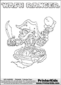 Printable WASH RANGER online colorable Skylanders Swap Force page. This coloring page can be printed or colored online! The sheet show the combination skylander WASH RANGER that has to be made by combining parts from other Skylanders Swap Force characters! WASH RANGER is drawn with the upper part of the WASH BUCKLER Skylander and the lower part of the FREE RANGER Skylander. In this coloring page, the WASH RANGER skylander can be colored in full - as a complete skylander. The colouring page is drawn with a super thin line and has a colorable text with the WASH RANGER letters as well. Print and color this Skylanders Swap Force WASH RANGER coloring book page that is drawn and made available by Loke Hansen (http://www.LokeHansen.com) based on the original artwork of the Skylanders characters from the Skylanders Swap Force website. This coloring page variant has the highest amount of detail areas due to the thin drawing line used. Be sure to check the two other variants of this coloring page for more stroke (the line used to draw the WASH RANGER with) options.