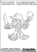 Printable WASH ROUSER online colorable Skylanders Swap Force page. This coloring page can be printed or colored online! The sheet show the combination skylander WASH ROUSER that has to be made by combining parts from other Skylanders Swap Force characters! WASH ROUSER is drawn with the upper part of the WASH BUCKLER Skylander and the lower part of the RUBBLE ROUSER Skylander. In this coloring page, the WASH ROUSER skylander can be colored in full - as a complete skylander. The colouring page is drawn with a super thin line and has a colorable text with the WASH ROUSER letters as well. Print and color this Skylanders Swap Force WASH ROUSER coloring book page that is drawn and made available by Loke Hansen (http://www.LokeHansen.com) based on the original artwork of the Skylanders characters from the Skylanders Swap Force website. This coloring page variant has the highest amount of detail areas due to the thin drawing line used. Be sure to check the two other variants of this coloring page for more stroke (the line used to draw the WASH ROUSER with) options.