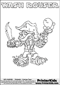 Skylanders Swap Force coloring page with WASH ROUSER. The WASH ROUSER Skylander figure cannot be bought as it is, it must be made by combining parts from WASH BUCKLER and RUBBLE ROUSER! WASH ROUSER is drawn with the upper part of the WASH BUCKLER Skylander and the lower part of the RUBBLE ROUSER Skylander. In this coloring page, the WASH ROUSER skylander can be colored completely. The colouring page is drawn with a thin shaded line and has a colorable text with the WASH ROUSER letters as well. Print and color this Skylanders Swap Force WASH ROUSER coloring book page that is drawn and made available by Loke Hansen (http://www.LokeHansen.com) based on the original artwork of the Skylanders characters from the Skylanders Swap Force website. This line variant is the -editors choice- where detail areas and line appearance are in best balance. Be sure to check the two other variants of this coloring page for more stroke (the line used to draw the WASH ROUSER with) options.