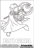 Coloring page with ENIGMA from the 2014 Skylanders game called Skylanders Trap Team. The Skylanders Trap Team universe offer new unique characters and completely new gaming otions with the introduction of traps! The Skylanders character in this coloring print - ENIGMA is a mysterious character with a staff covered in a cloak. This coloring page for printing show the Skylander in full. Print and color this Skylanders TRAP TEAM ENIGMA page that is drawn by Loke Hansen (http://www.LokeHansen.com) based on the original artwork of the Skylanders characters.