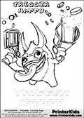 Coloring page with Trigger Happy from Skylanders. This Skylanders coloring page with Trigger Happy is designed with a Trigger Happy coloring figure on the top of the page, and two lines with letters below the character. The Skylanders name - Trigger Happy is shownwith letters that have dotted lines. The Trigger Happy letters are blank inside so that the letters can be used for coloring or so that the actual letter can be drawn on top of the dotted lines.