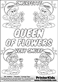 Coloring page with 4 female smurf flower queens, two Smurfette flower queens and two Vexy Smurf flower queens. This coloring page is variation 62 of 66 variations made with 4 Smurf flower queens. This Smurf Queen variation has colorable names, SMURFETTE and LEXY SMURF is written with black border letters with good room for coloring inside! The kids colouring printable also has QUEEN OF FLOWERS written in the middle of the page for coloring. To view all 66 different colouring sheet variations click here: Smurfette and Vexy Smurf Flower Queen Coloring Pages. Smurfette and Vexy Smurf is drawn with a neutral flower in one illustration and a rose in the other. The Smurf Flower Queens are positioned in each corner of the colouring sheet. The Smurfette and Vexy Smurf group colouring sheet was intended for kids to print out for coloring or for online coloring on the PrinterKids website. The Smurfette and Vexy Smurf Flower Queen activity page for kids is drawn and made available by Loke Hansen (http://www.LokeHansen.com) based on images found via a google images search.