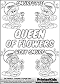 Coloring page with 4 female smurf flower queens, two Smurfette flower queens and two Vexy Smurf flower queens. This coloring page is variation 63 of 66 variations made with 4 Smurf flower queens. This Smurf Queen variation has colorable names, SMURFETTE and LEXY SMURF is written with black border letters with good room for coloring inside! The kids colouring printable also has QUEEN OF FLOWERS written in the middle of the page for coloring. To view all 66 different colouring sheet variations click here: Smurfette and Vexy Smurf Flower Queen Coloring Pages. Smurfette and Vexy Smurf is drawn with a neutral flower in one illustration and a rose in the other. The Smurf Flower Queens are positioned in each corner of the colouring sheet. The Smurfette and Vexy Smurf group colouring sheet was intended for kids to print out for coloring or for online coloring on the PrinterKids website. The Smurfette and Vexy Smurf Flower Queen activity page for kids is drawn and made available by Loke Hansen (http://www.LokeHansen.com) based on images found via a google images search.